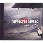 Covers for Lovers - Nevzdávej! (CD 2014)